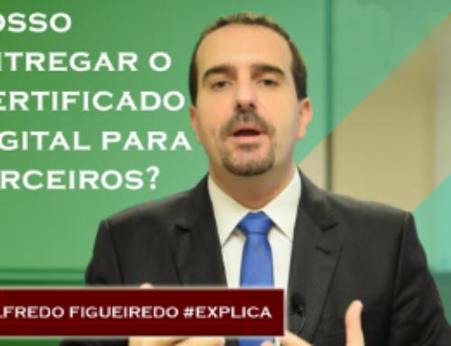 Vídeo: eSocial – Posso entregar o Certificado Digital para terceiros? 🔴 Alfredo Figueiredo #Explica