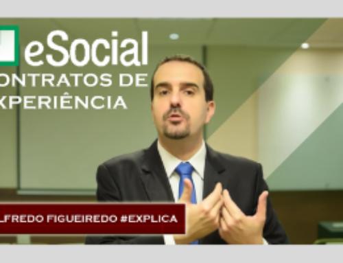 eSocial: Como lançar contratos de experiência? (Novo Layout) 🔴 Alfredo Figueiredo #Explica