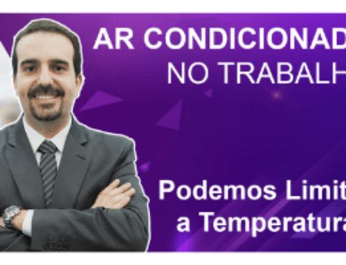 Ar Condicionado no Trabalho: Podemos Limitar a Temperatura? 🔴 Alfredo Figueiredo #Explica