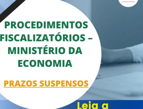 Procedimentos Fiscalizatórios – Ministério da Economia – Prazos Suspensos
