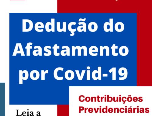 Dedução do Afastamento por Covid-19 – Contribuições Previdenciárias