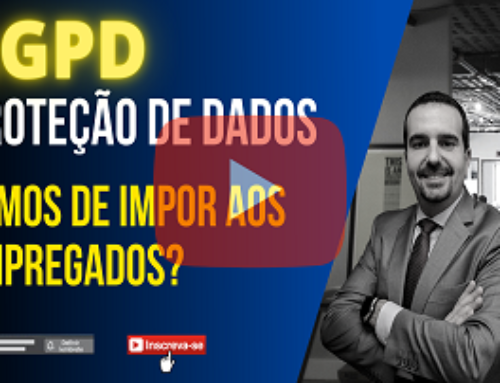 Proteção de dados (lgpd) – Temos de impor aos empregados?